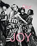 Image of Dior: Moments of Joy