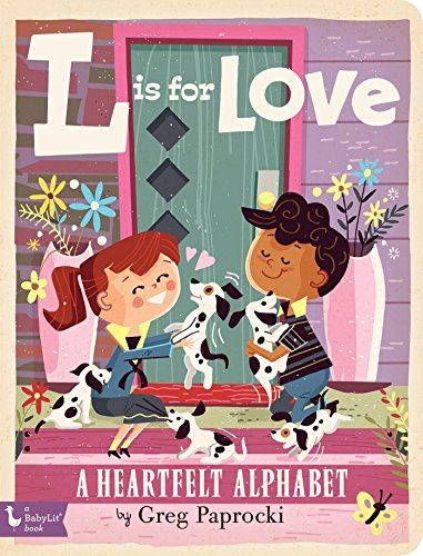 L Is for Love: A Heartfelt Alphabet (Babylit)