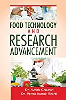 Food Technology and Research Advancement