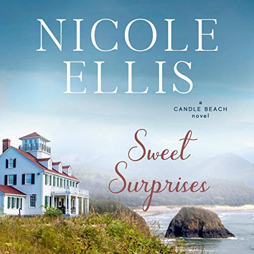 Sweet Surprises Audiobook By Nicole Ellis cover art