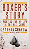 Image of The Boxer's Story: Fighting for My Life in the Nazi Camps