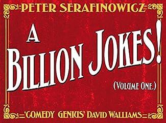 Peter Serafinowicz - A Billion Jokes! - Volume One
