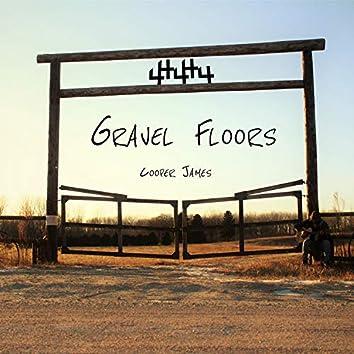 Gravel Floors