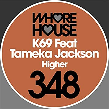 Higher (feat. Tameka Jackson)
