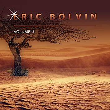 Eric Bolvin, Vol. 1