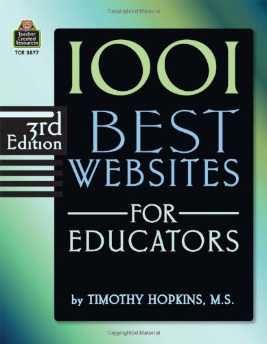 1001 Best Websites for Educators, 3rd Edition