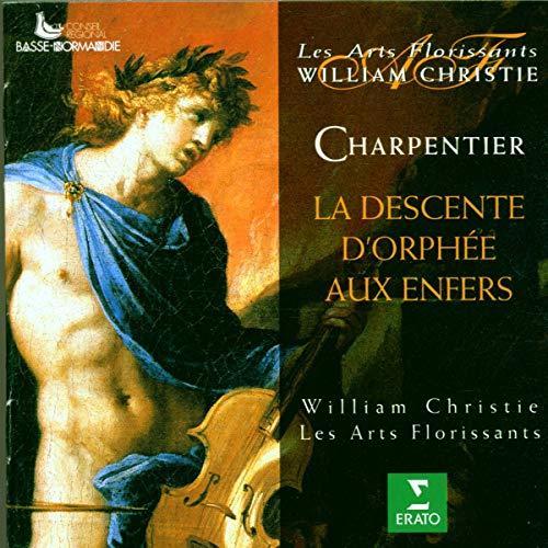 Charpentier : La descente d'Orphee aux enfers