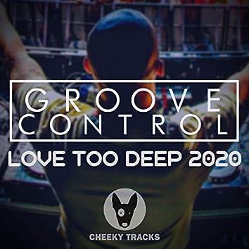 Love Too Deep 2020