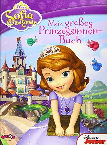 Sofia die Erste - Mein großes Prinzessinnen-Buch
