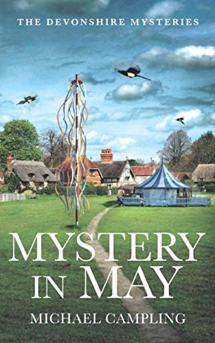 Mystery in May: A British Mystery (The Devonshire Mysteries)