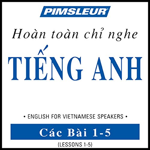 ESL Vietnamese Phase 1, Unit 01-05 audiobook cover art