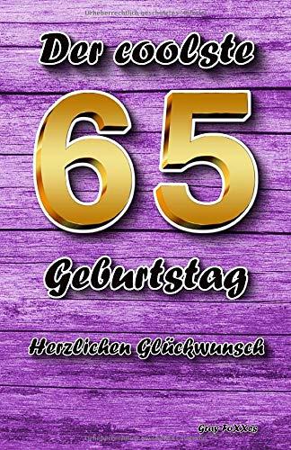 Der coolste 65 Geburtstag: Herzlichen Glückwunsch