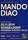 Mando Diao - Blue, Düsseldorf 2014 »