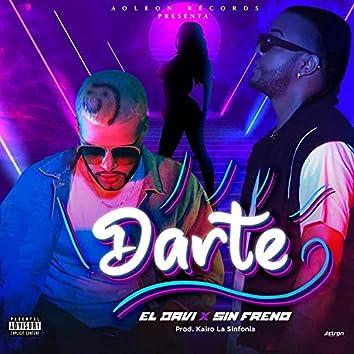 Darte (feat. Sin Freno)