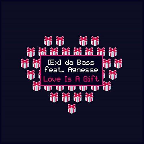 [Ex] da Bass Feat. Agnesse