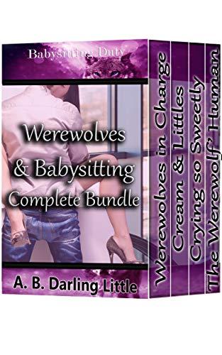 Werewolves & Babysitting Complete Bundle (Babysitting Duty)