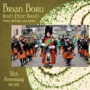 Brian Boru Irish Pipe Band 50th Anniversary - Bagpipes