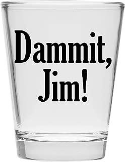 Shot Glass - Dammit Jim - Great Gift Under $10