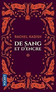 De sang et d'encre par Rachel Kadish