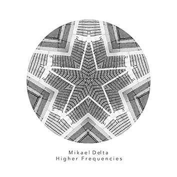 Higher Frequencies