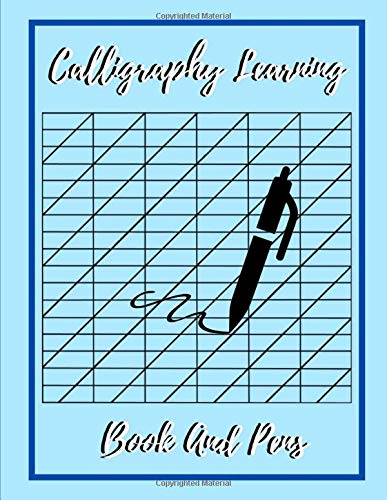 Calligraphy Learning Book And Pens: Calligraphy Set For Beginners With Practice Sheets, Cursive Writing Skills For Left Handed, Free Hand-New ... Guide to The Art of Drawing Letters