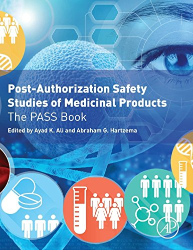 Post-Authorization Safety Studies of Medicinal Products: The PASS Book