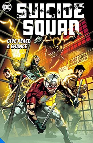 Suicide Squad Vol. 1: Give Peace a Chance