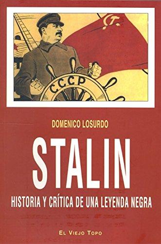 Stalin: Historia y crítica de una leyenda negra (Ensayo)
