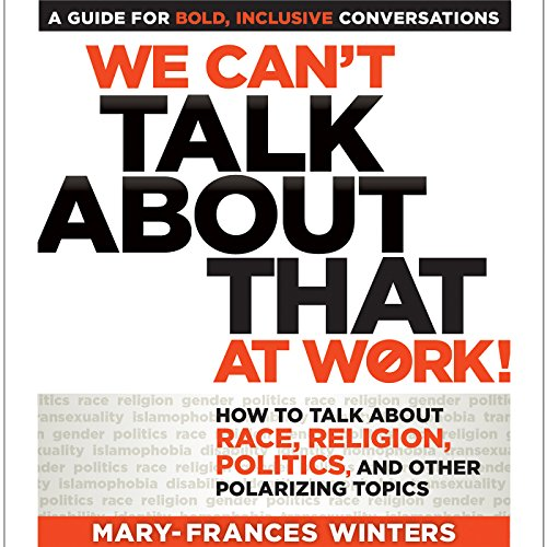 We Can't Talk About That at Work! Audiobook By Mary-Frances Winters cover art