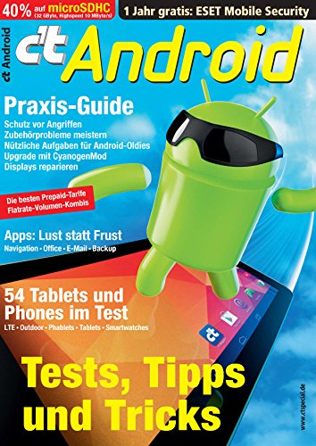 c\'t Android 2014: Tests, Apps, Praxis, Tarife, Rooting & Upcycling, Reparatur, Aktionen