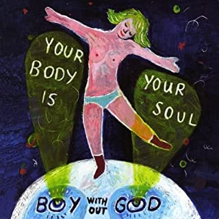 Your Body Is Your Soul
