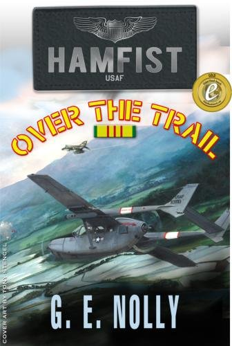Book: Hamfist Over The Trail - The Air Combat Adventures of Hamilton by G. E. Nolly