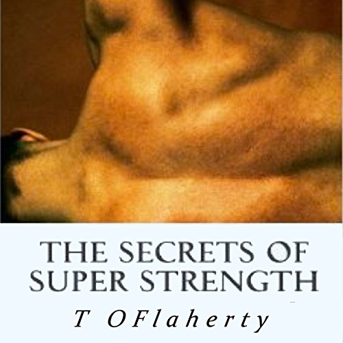 The Secrets of Super Strength audiobook cover art