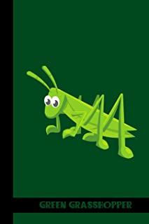Green Grasshopper: small lined Grasshopper Notebook / Travel Journal to write in (6'' x 9'') 120 pages
