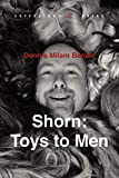 Image of Shorn: Toys to Men