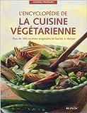 L'encyclopédie de la cuisine végétarienne de Nicola Graimes,Isabelle Leymarie (Traduction),Ghislaine Tamisier-Roux (Traduction) ( 5 juin 2004 )