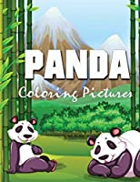 Panda Coloring Pictures: For Boys and Girls