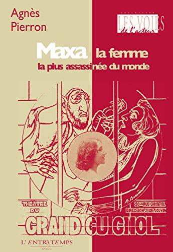 Maxa, la femme la plus assassinée du monde: Les voies de l'acteur (French Edition)