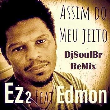 Assim do Meu Jeito (DjSoulBR Remix)