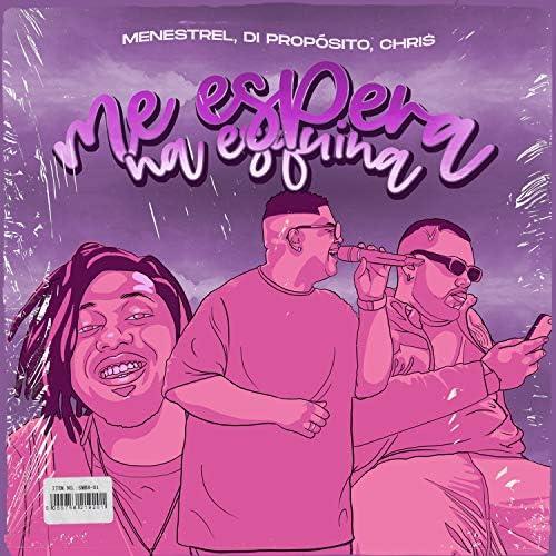 Menestrel, Chris MC & Di Propósito