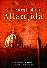 El resurgir de la Atlántida (Best seller nº 3) (Spanish Edition)