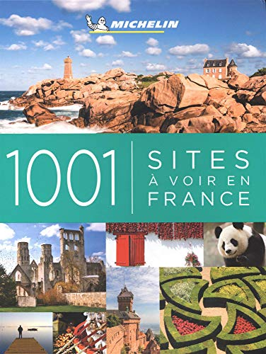 Le guide 1001 sites à voir en France