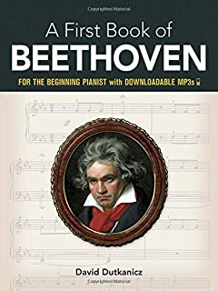 A First Book of Beethoven: 24 Arrangements for the Beginning Pianist with Downloadable MP3s (Dover Music for Piano)
