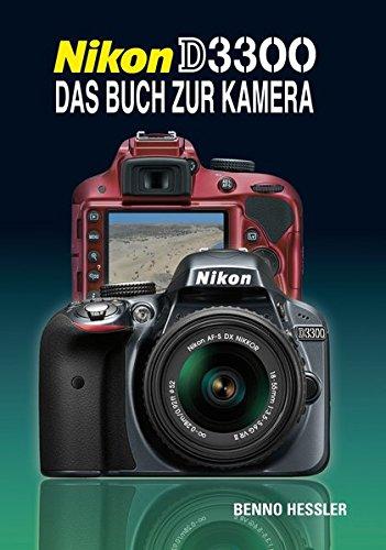 Nikon D3300 Das Buch zur Kamera