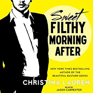 Sweet Filthy Morning After     Wild Seasons              By:                                                                                                                                 Christina Lauren                               Narrated by:                                                                                                                                 Jason Carpenter                      Length: 30 mins     942 ratings     Overall 4.3