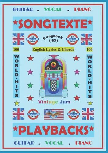 100 Englische Songtexte (1/3): Welthits + Gitarren-Playbacks