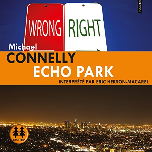 Echo Park: Harry Bosch 12 [French Version] audiobook cover art