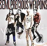 Songtexte von Semi Precious Weapons - You Love You