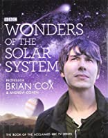 Wonders of the Solar System by Andrew Cohen Brian Cox(2010-09-30)
