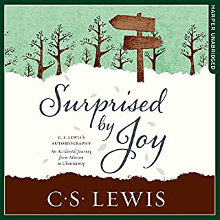 Surprised by Joy     C. S. Lewis Signature Classic              Written by:                                                                                                                                 C. S. Lewis                               Narrated by:                                                                                                                                 Peter Noble                      Length: 7 hrs and 24 mins     10 ratings     Overall 4.8